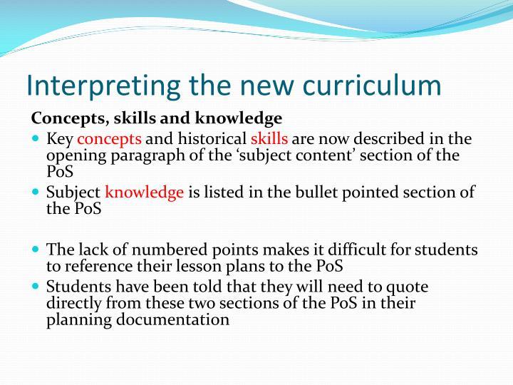 Interpreting the new curriculum