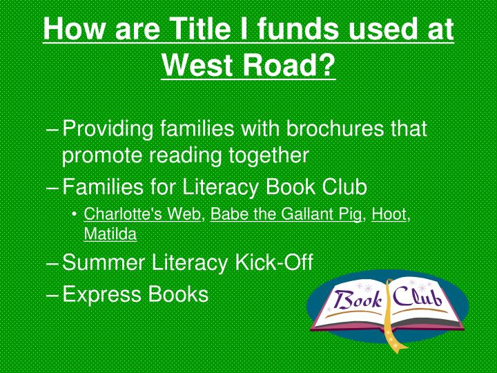 How are Title I funds used at West Road?
