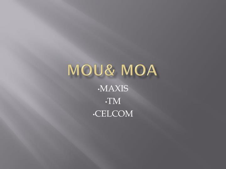 MOU& MOA