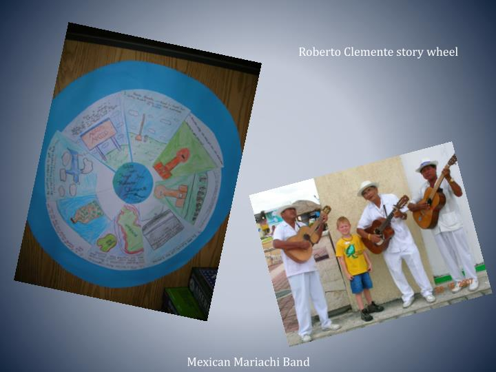 Roberto Clemente story wheel