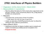 2702 interfaces of physics builders