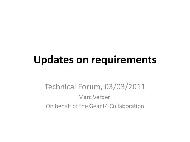 updates on requirements