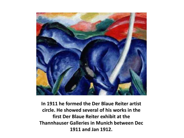 In 1911 he formed the Der