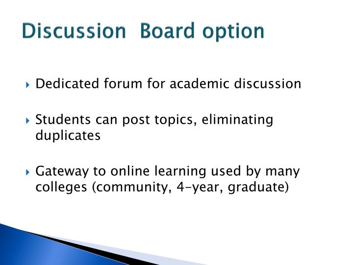 Discussion  Board option