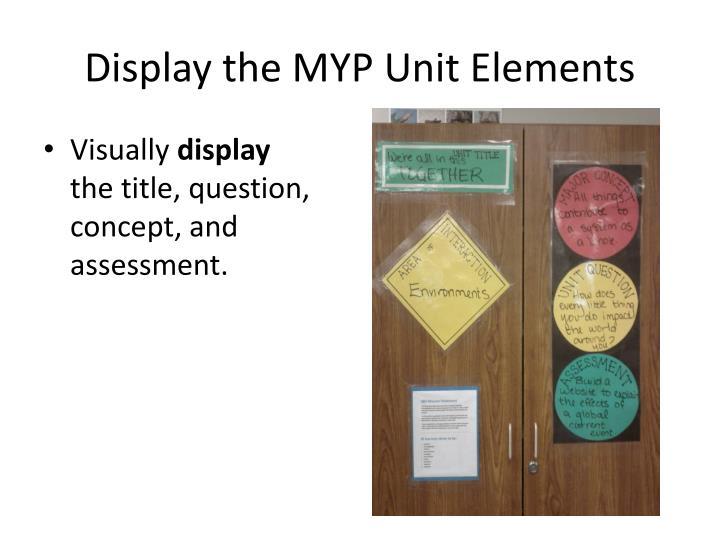 Display the MYP Unit Elements