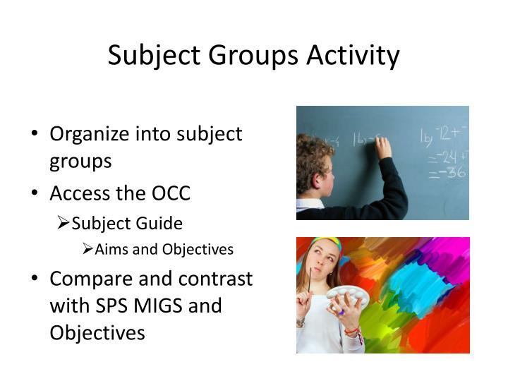Subject Groups Activity