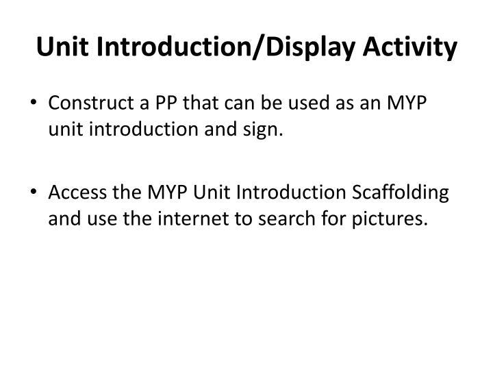 Unit Introduction/Display Activity