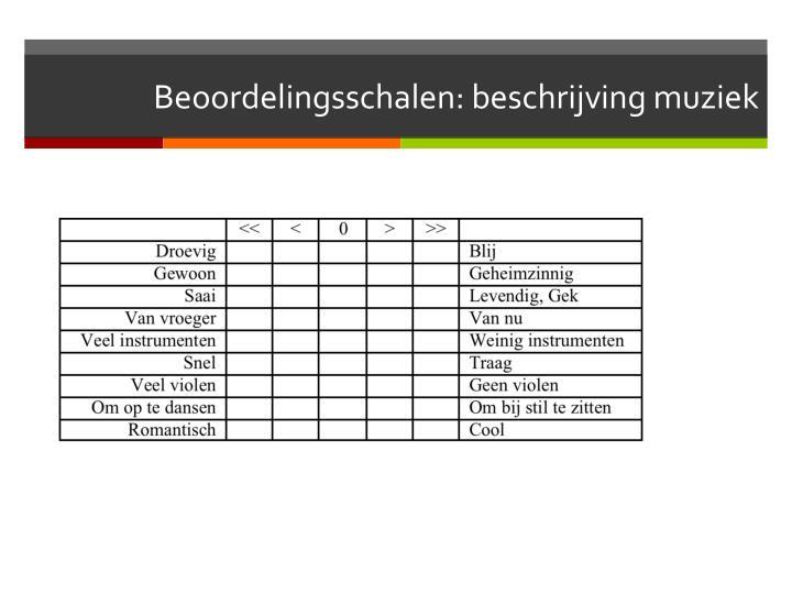 Beoordelingsschalen: beschrijving muziek