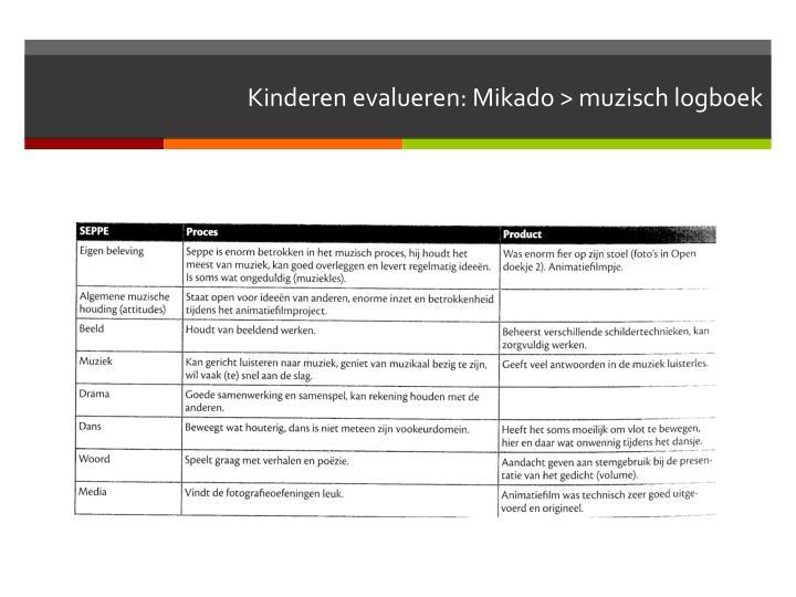 Kinderen evalueren: Mikado > muzisch logboek
