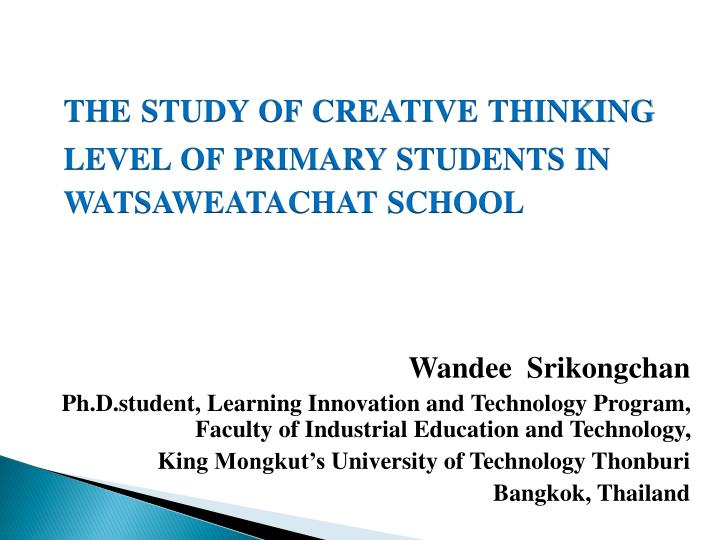 The study of creative thinking l