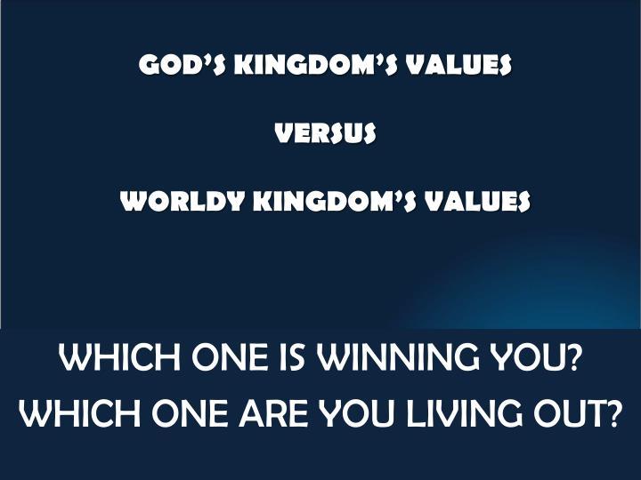 GOD'S KINGDOM'S VALUES