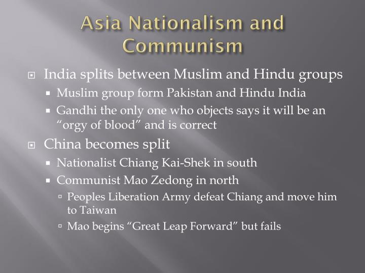 Asia Nationalism and Communism