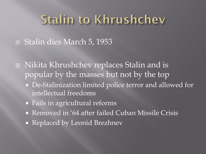 Stalin to Khrushchev