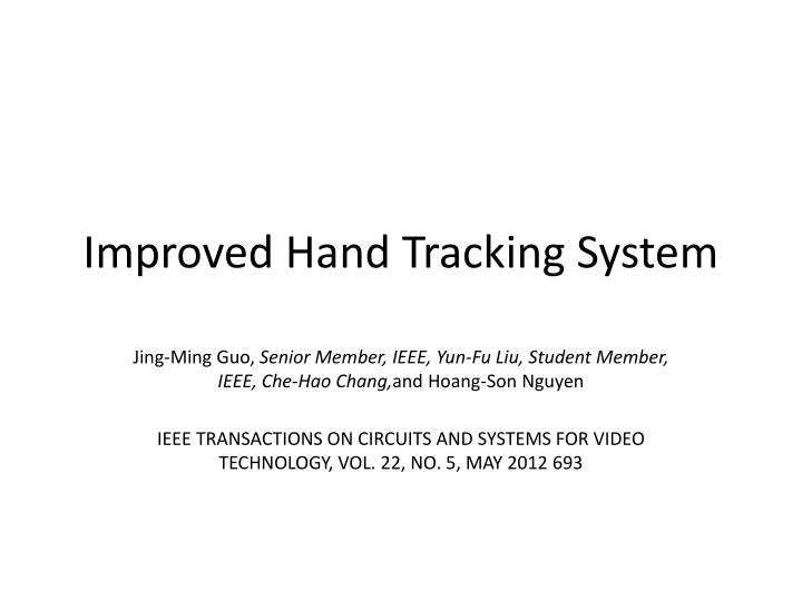improved hand tracking system n.
