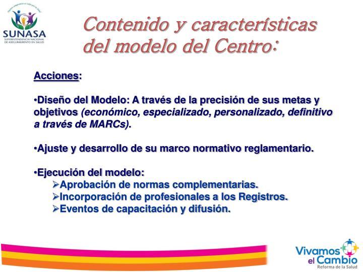 Contenido y características del modelo del Centro: