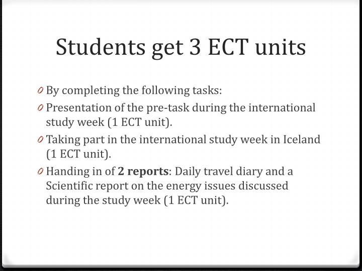 Students get 3 ECT units