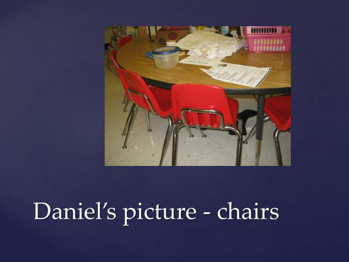 Daniel's picture - chairs