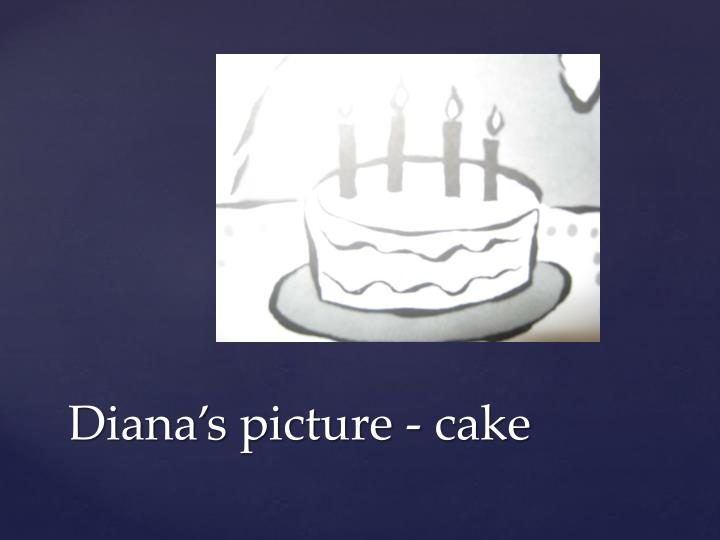 Diana's picture - cake