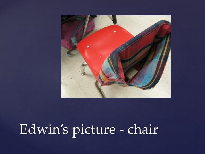 Edwin's picture - chair