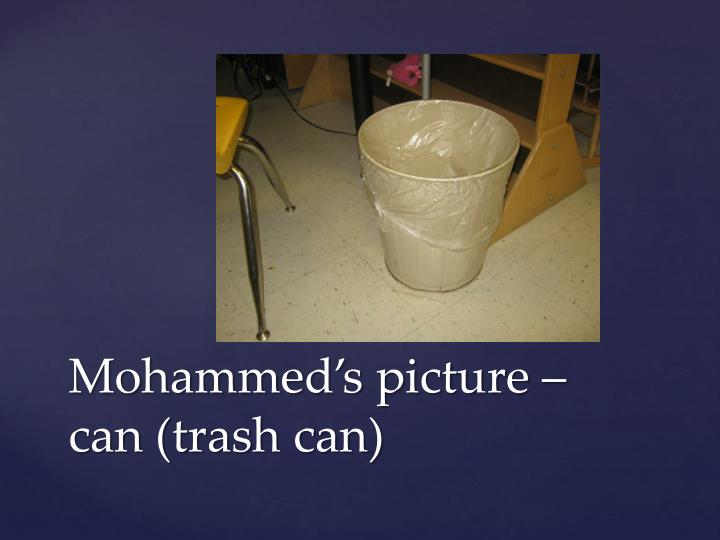 Mohammed's picture – can (trash can)