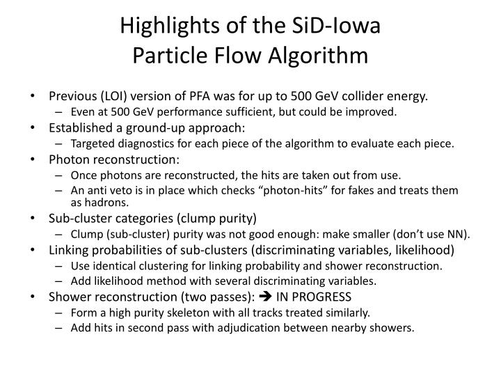 highlights of the sid iowa particle flow algorithm