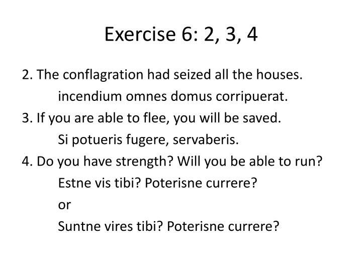 Exercise 6: 2, 3, 4