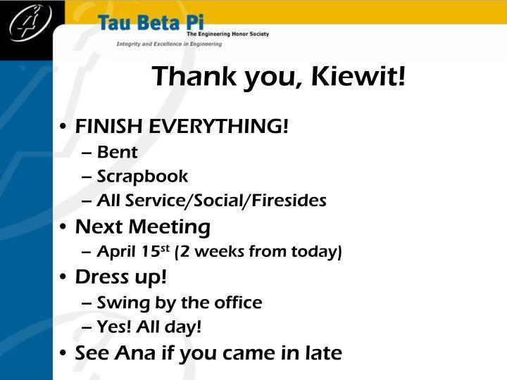 Thank you, Kiewit!