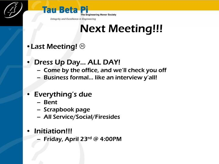 Next Meeting!!!