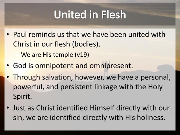 United in Flesh