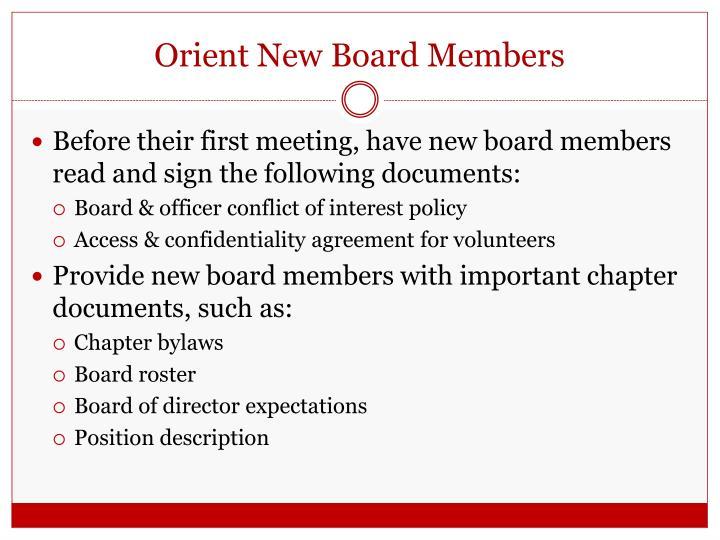 Orient New Board Members