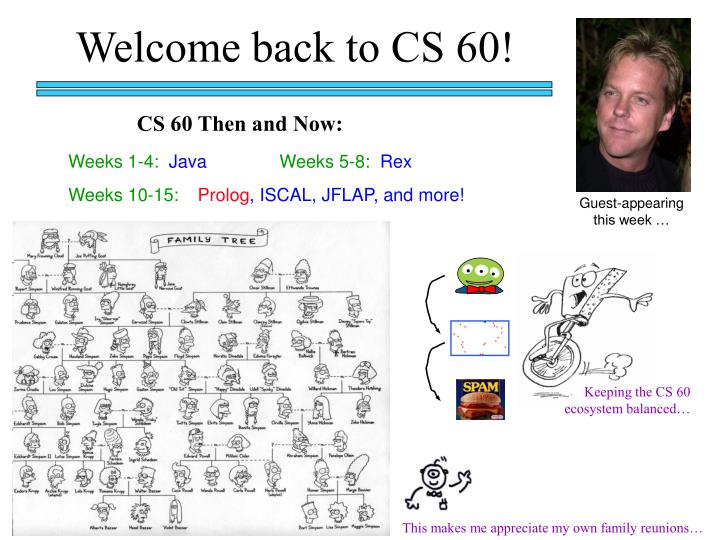Welcome back to CS 60!