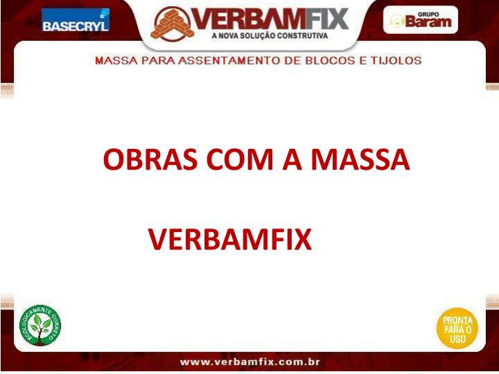 OBRAS COM A MASSA