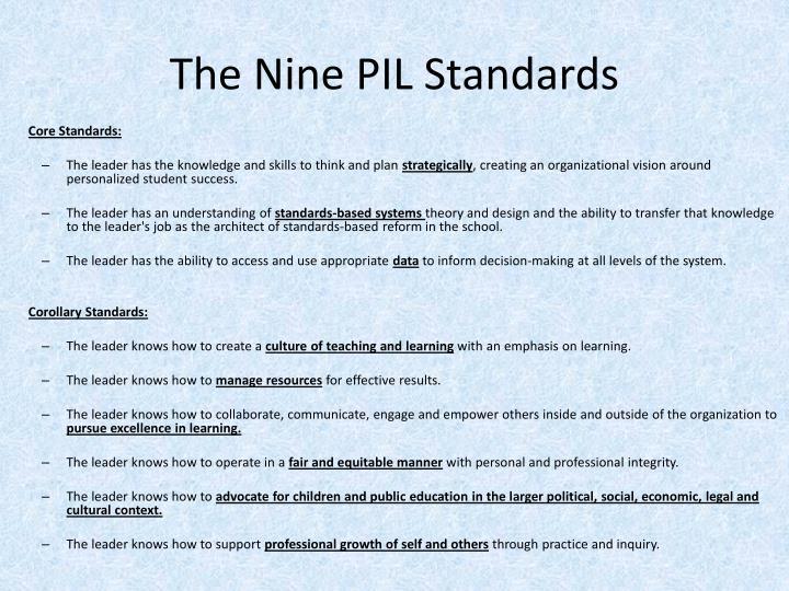 The Nine PIL Standards