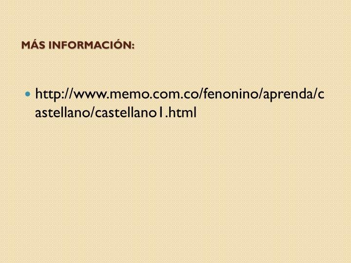 Más información: