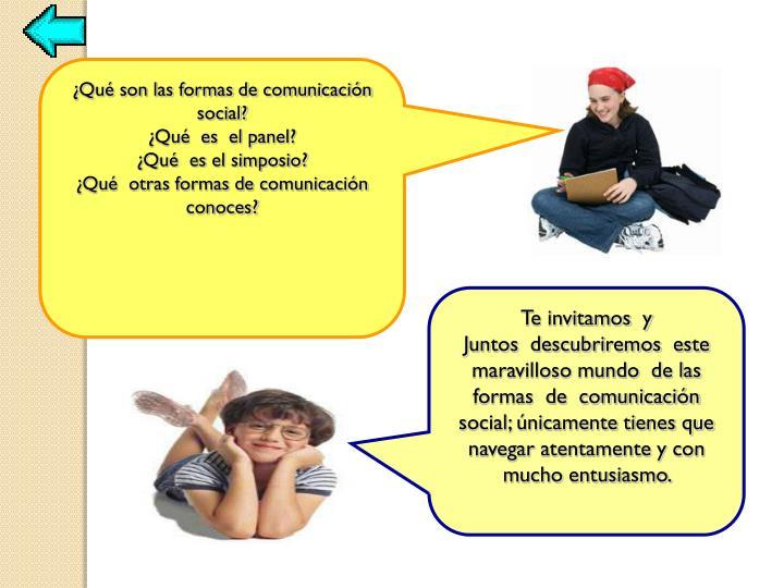 ¿Qué son las formas de comunicación social?