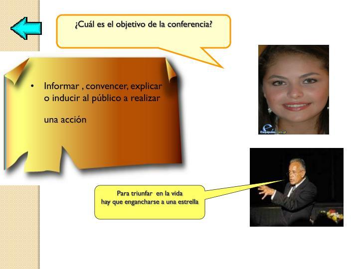 ¿Cuál es el objetivo de la conferencia?