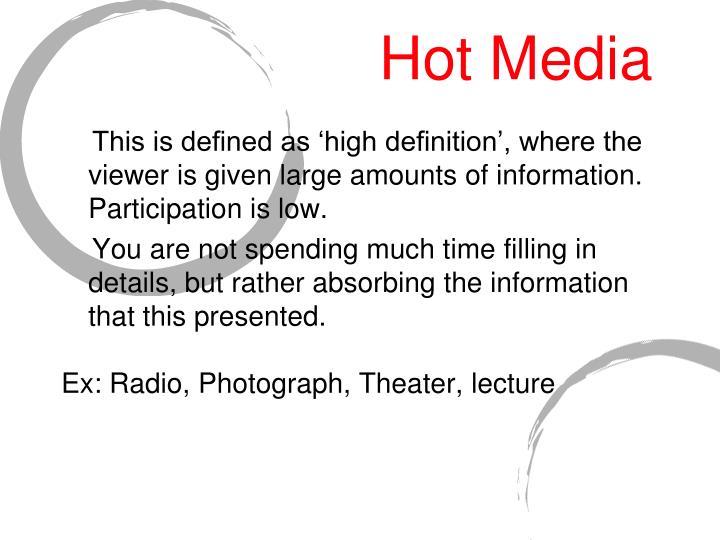 Hot media