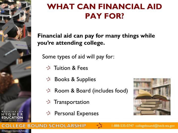 WHAT CAN FINANCIAL AID