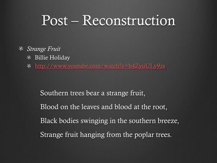 Post – Reconstruction