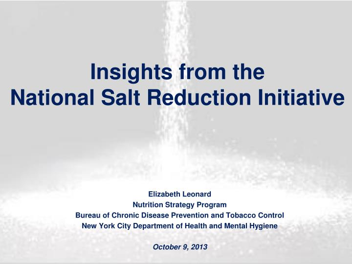 Insights from the national salt reduction initiative