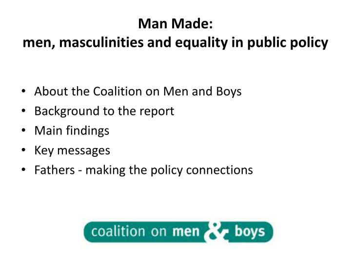 Man made men masculinities and equality in public policy