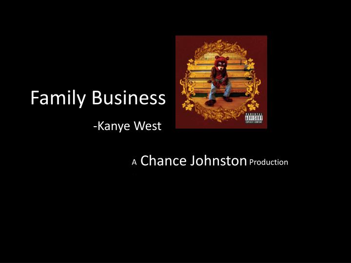 family business kanye west n.