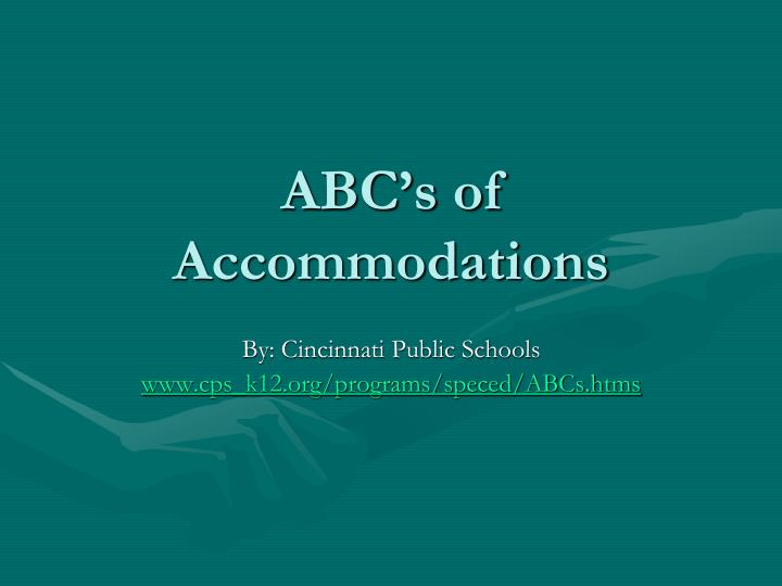 ABC's of Accommodations