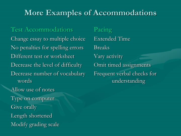 More Examples of Accommodations