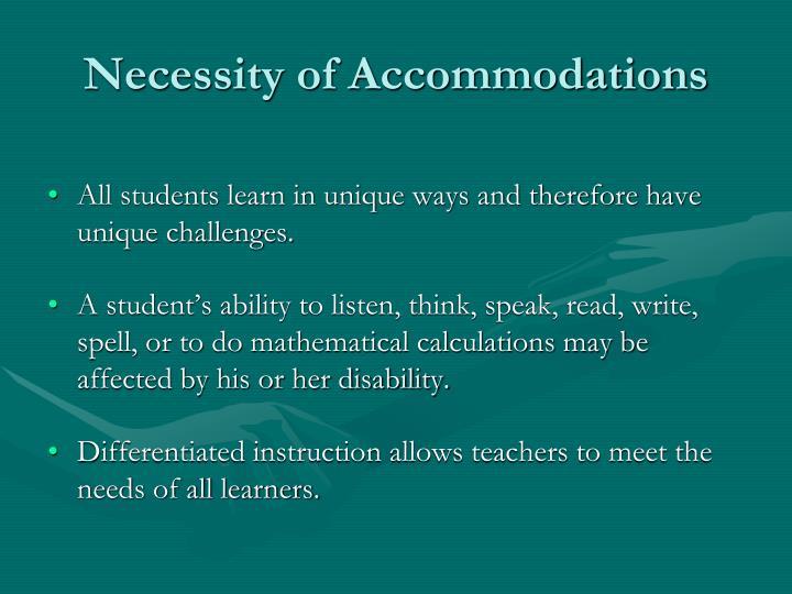 Necessity of Accommodations