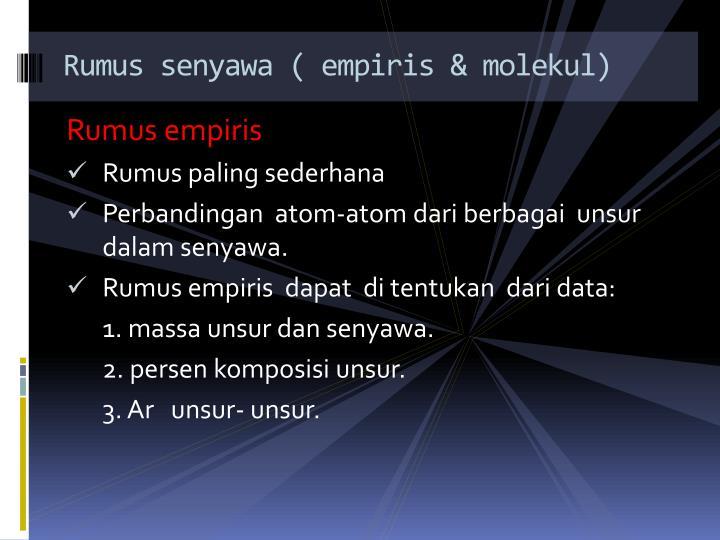 Rumus senyawa ( empiris & molekul)
