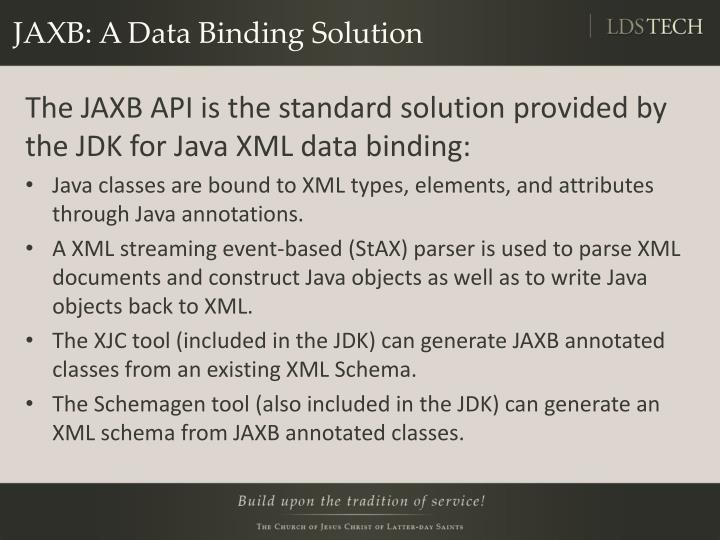 JAXB: A Data Binding Solution