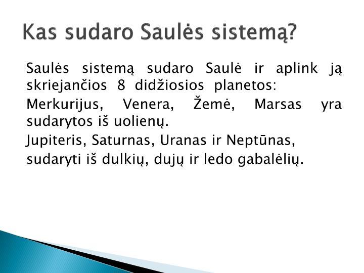 Kas sudaro Saulės sistemą?
