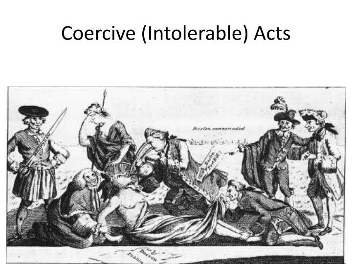 Coercive (Intolerable) Acts
