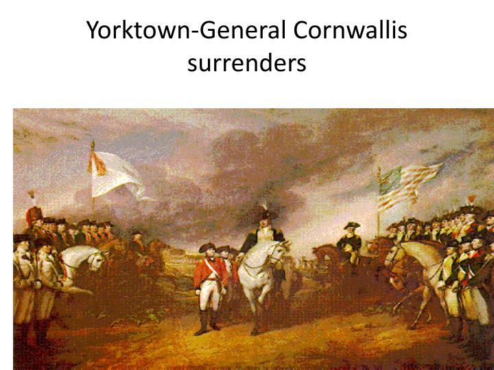 Yorktown-General Cornwallis surrenders